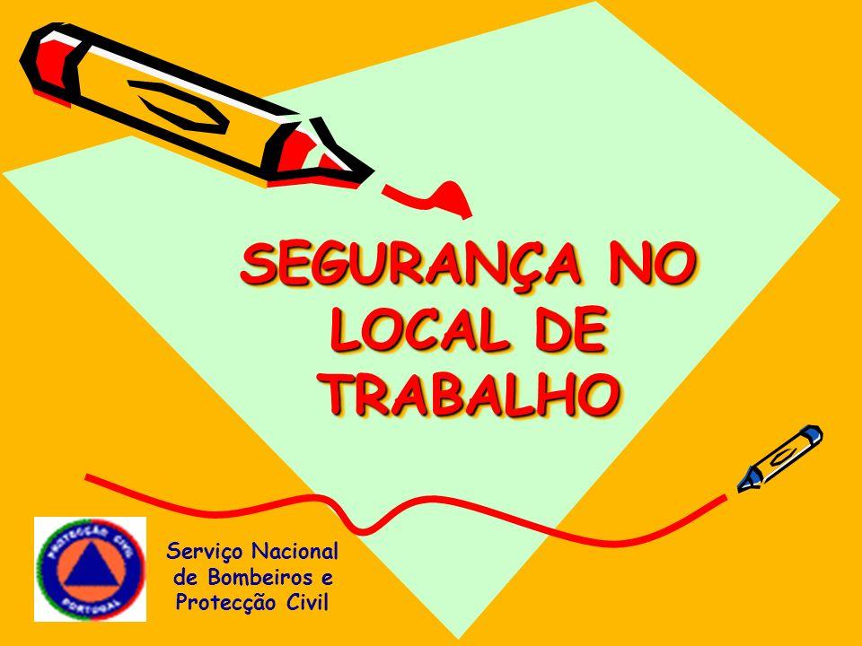 SEGURANÇA NO LOCAL DE TRABALHO
