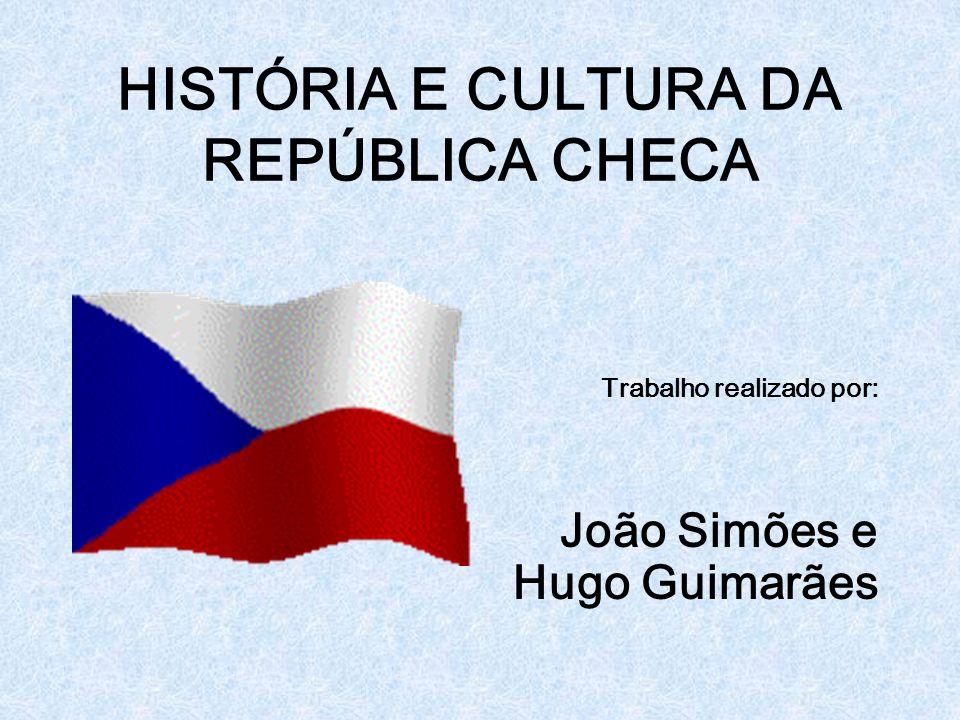 HISTÓRIA E CULTURA DA REPÚBLICA CHECA