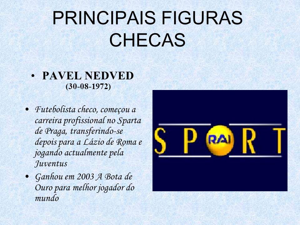 PRINCIPAIS FIGURAS CHECAS
