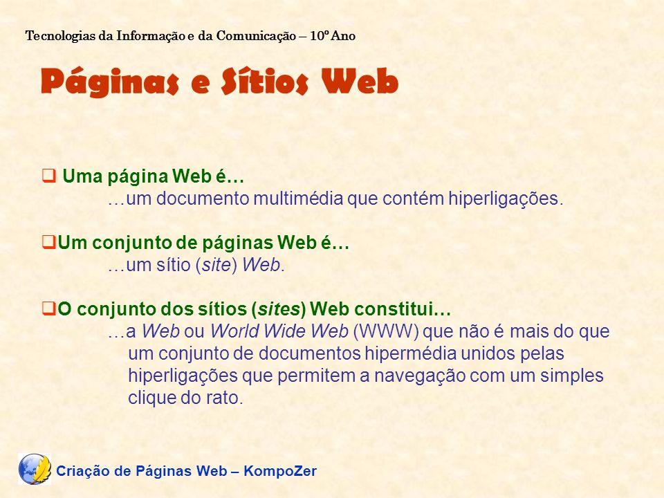 Páginas e Sítios Web Uma página Web é…