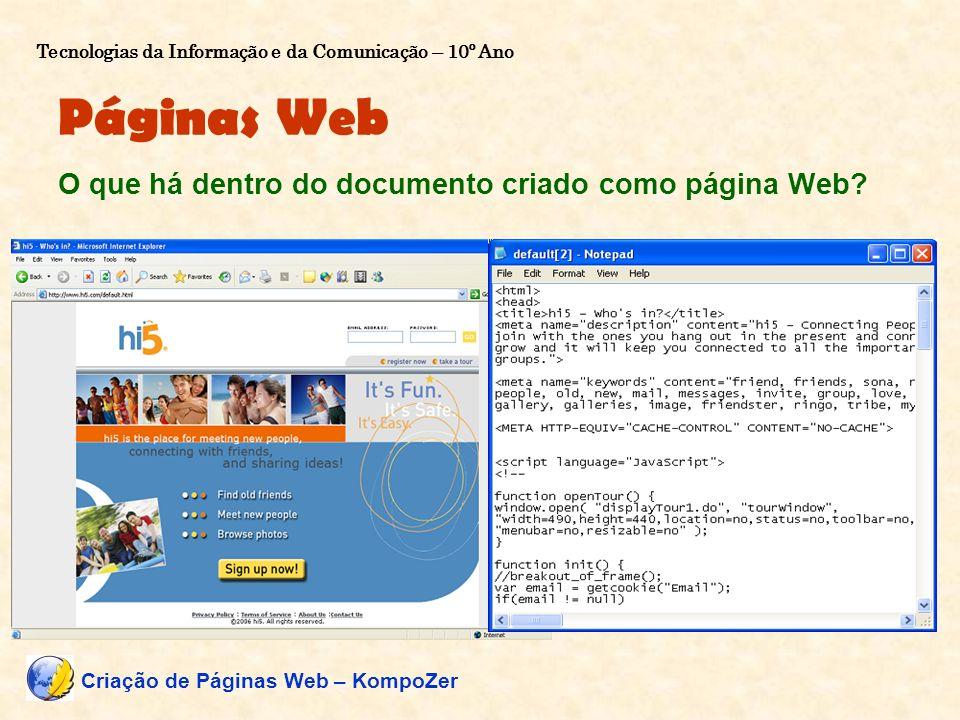 Páginas Web O que há dentro do documento criado como página Web