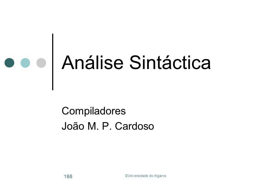 Compiladores João M. P. Cardoso