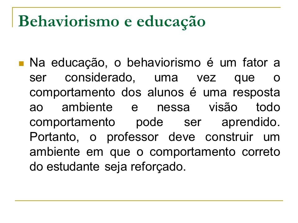 Behaviorismo e educação