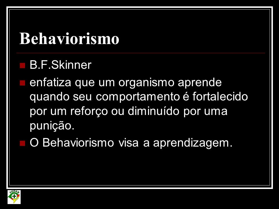 Behaviorismo B.F.Skinner