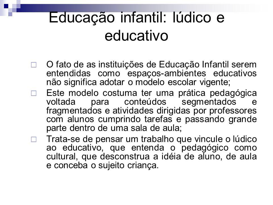 Educação infantil: lúdico e educativo
