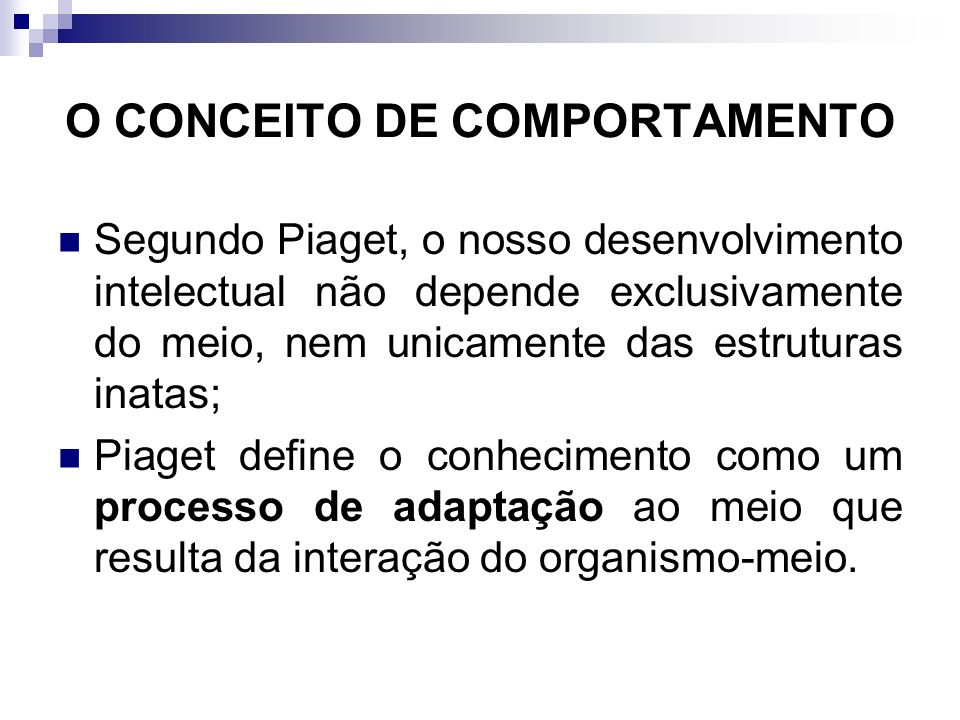 O CONCEITO DE COMPORTAMENTO