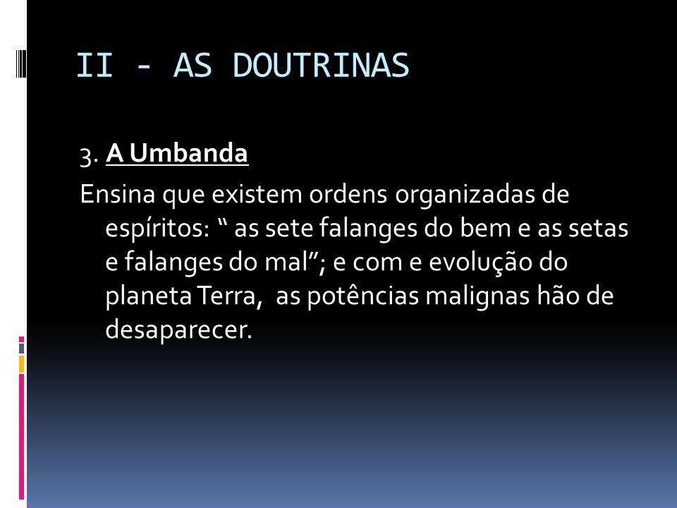 II - AS DOUTRINAS