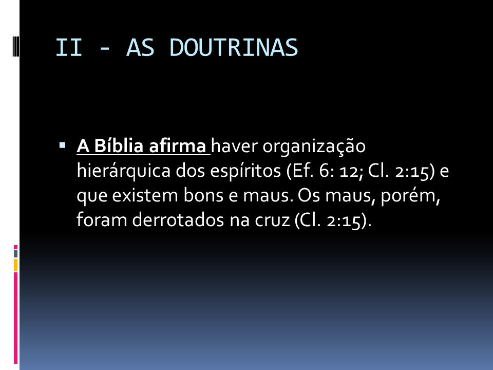 II - AS DOUTRINAS