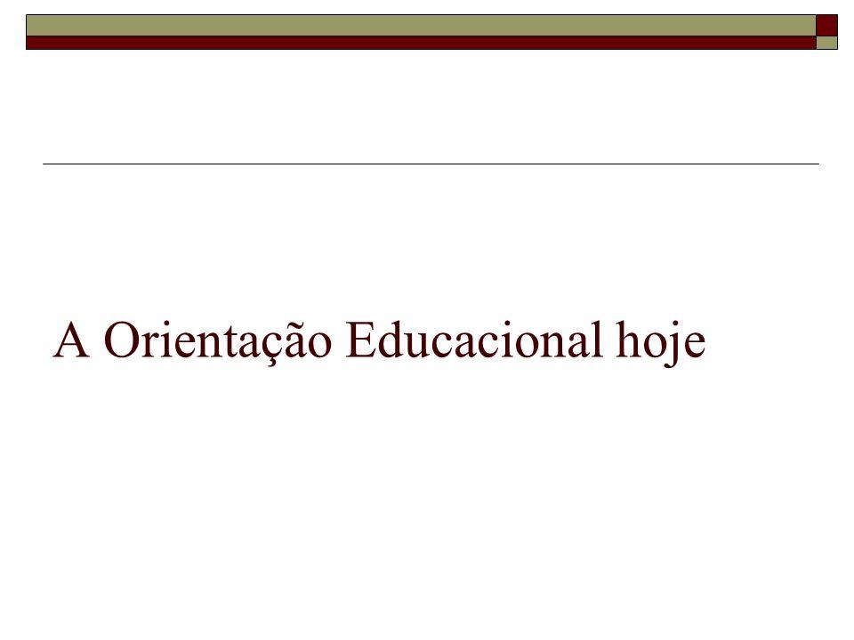A Orientação Educacional hoje