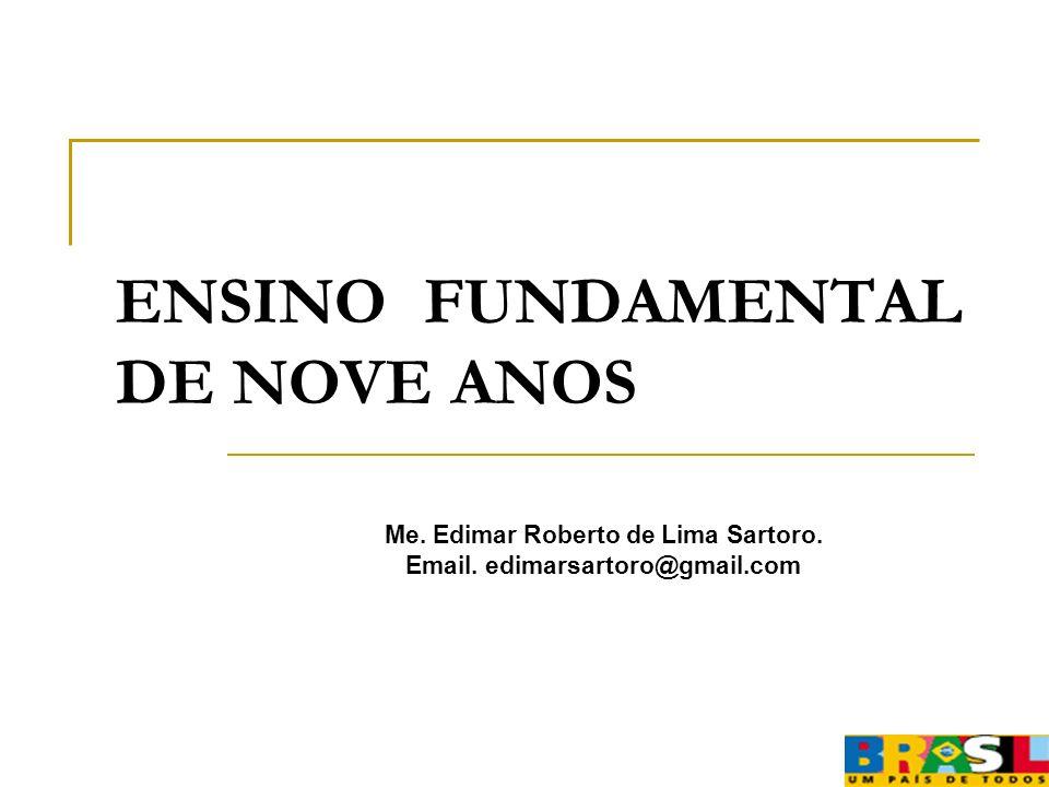 ENSINO FUNDAMENTAL DE NOVE ANOS
