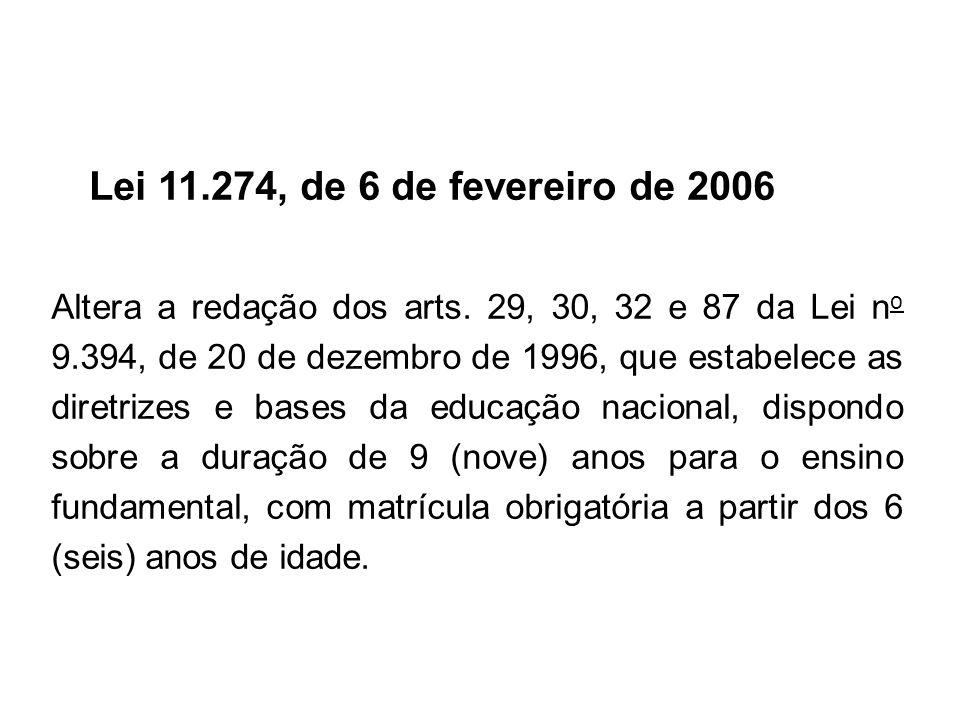 Lei 11.274, de 6 de fevereiro de 2006