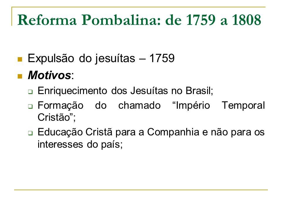 Reforma Pombalina: de 1759 a 1808