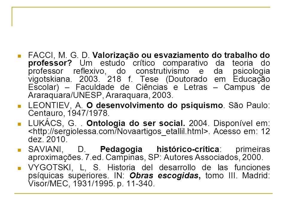 FACCI, M. G. D. Valorização ou esvaziamento do trabalho do professor