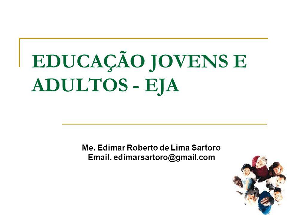 EDUCAÇÃO JOVENS E ADULTOS - EJA