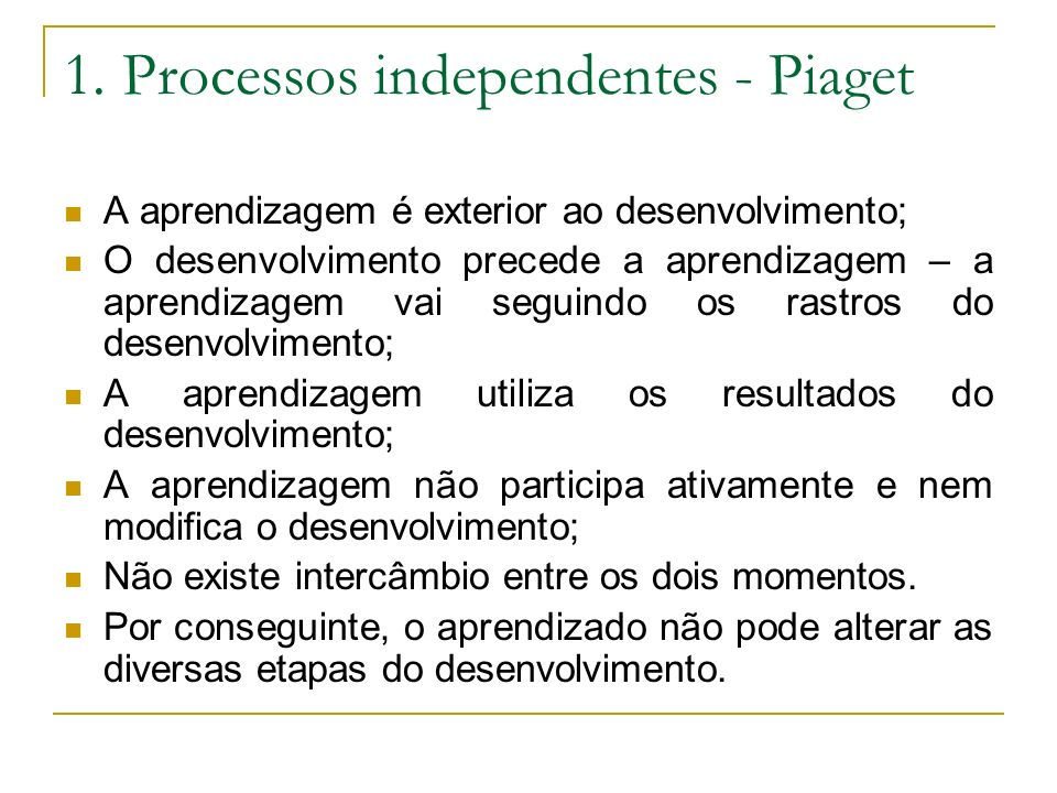 1. Processos independentes - Piaget