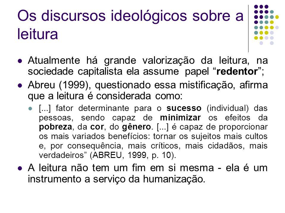 Os discursos ideológicos sobre a leitura