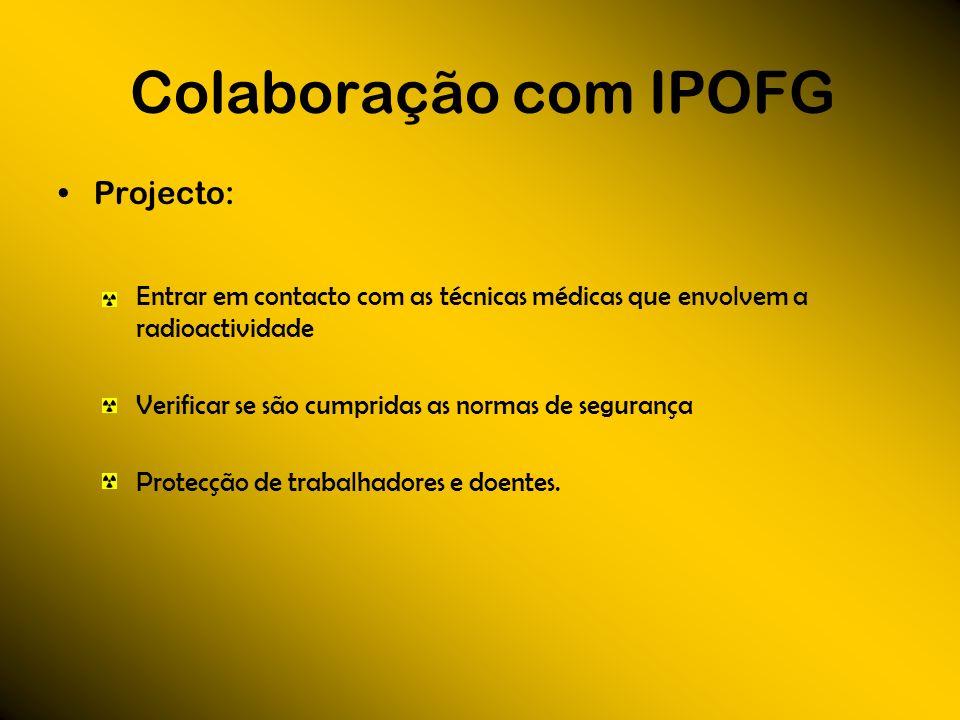 Colaboração com IPOFG Projecto: