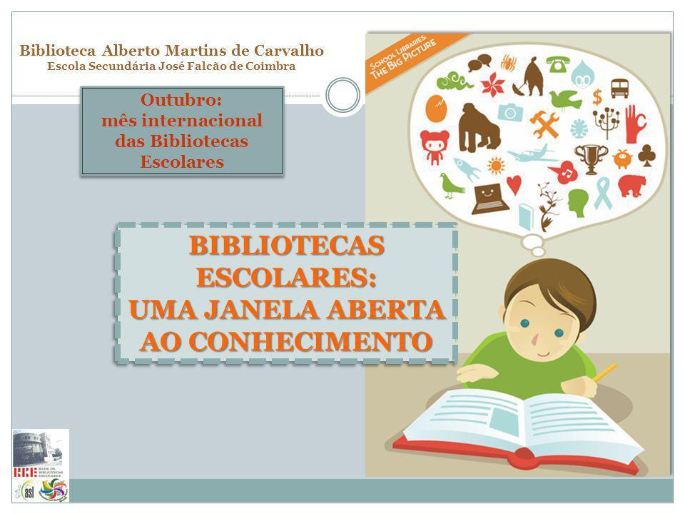 BIBLIOTECAS ESCOLARES: UMA JANELA ABERTA AO CONHECIMENTO