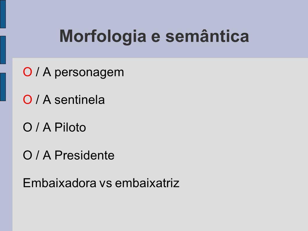 Morfologia e semântica
