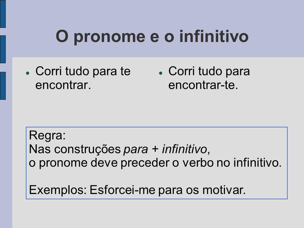O pronome e o infinitivo