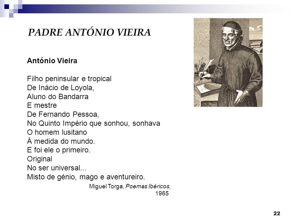 PADRE ANTÓNIO VIEIRA António Vieira Filho peninsular e tropical