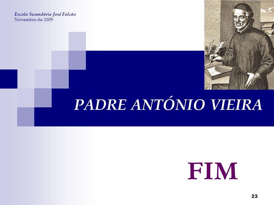 FIM PADRE ANTÓNIO VIEIRA