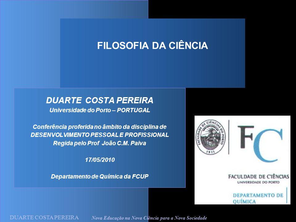 FILOSOFIA DA CIÊNCIA Universidade do Porto – PORTUGAL