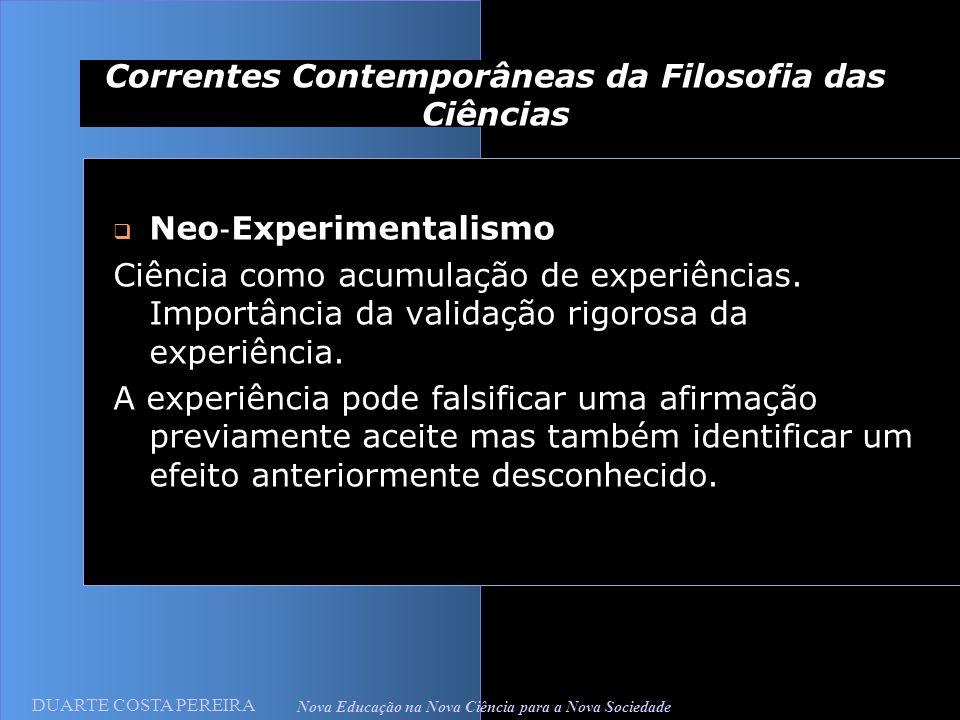 Correntes Contemporâneas da Filosofia das Ciências