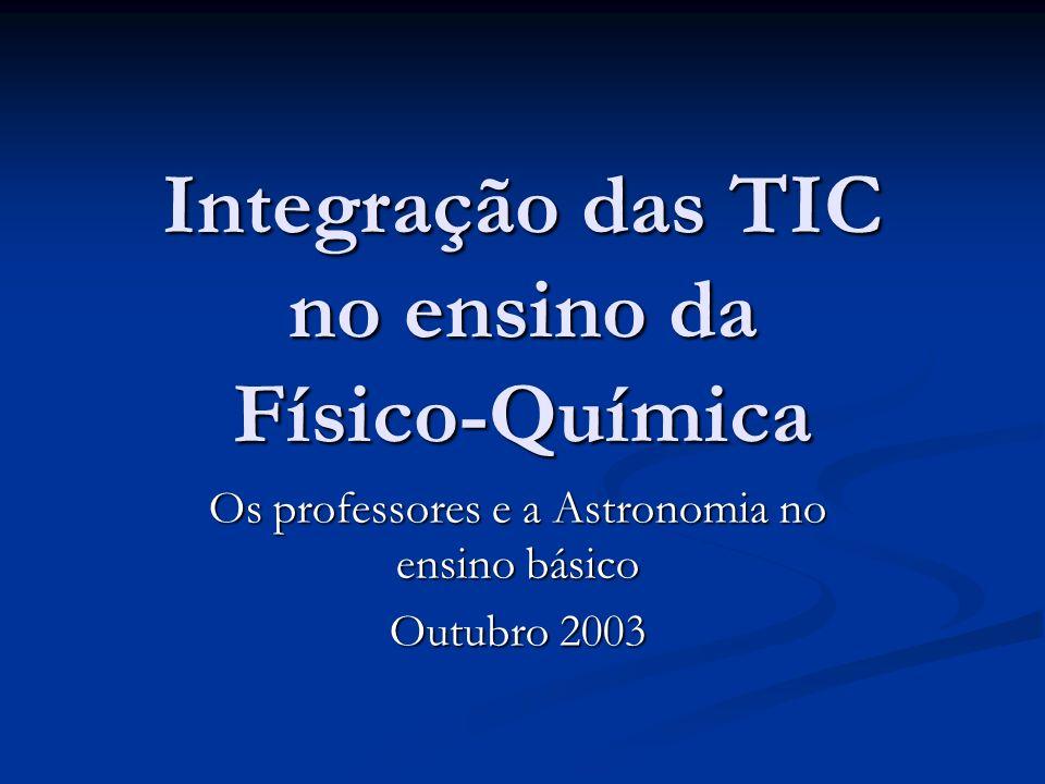 Integração das TIC no ensino da Físico-Química