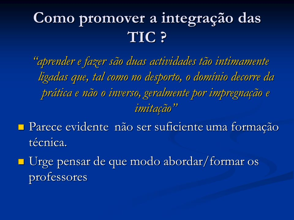 Como promover a integração das TIC