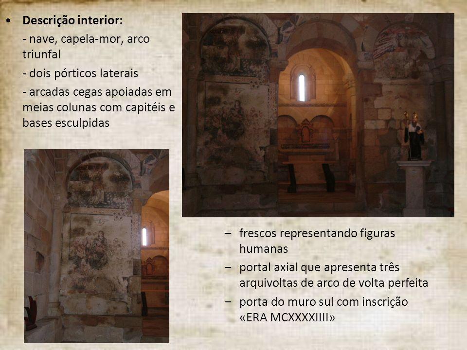 - nave, capela-mor, arco triunfal - dois pórticos laterais