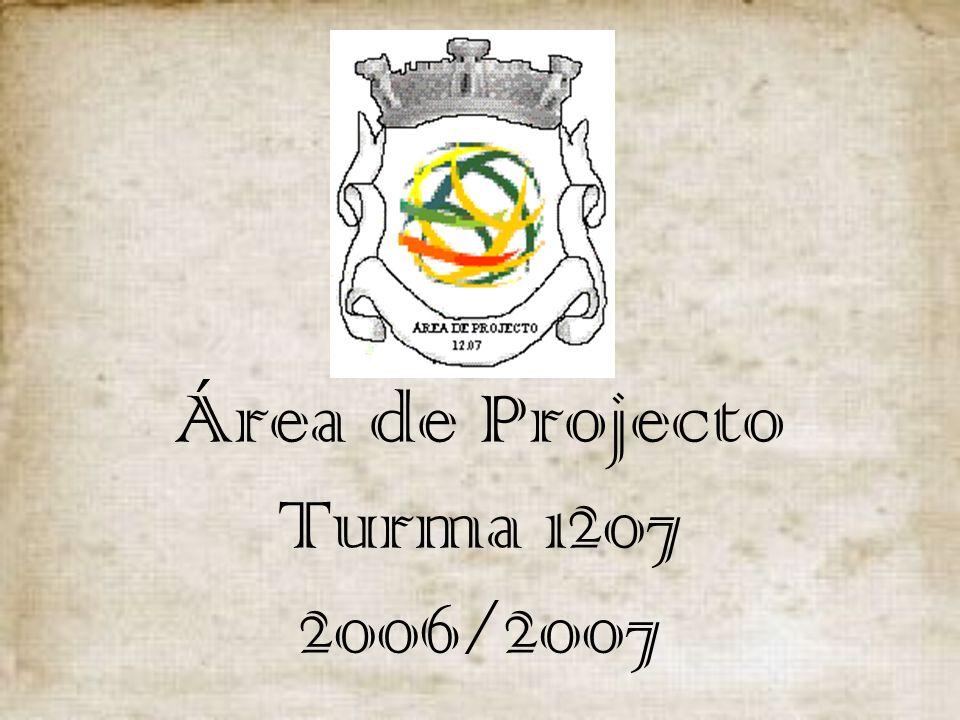 Área de Projecto Turma 1207 2006/2007