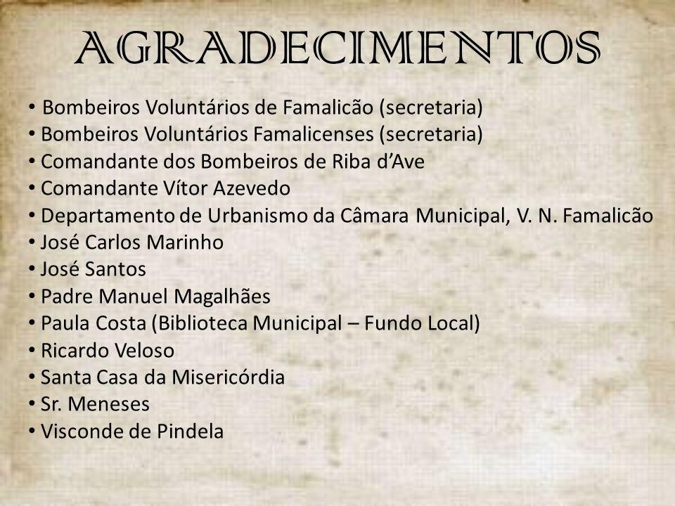AGRADECIMENTOS Bombeiros Voluntários de Famalicão (secretaria)