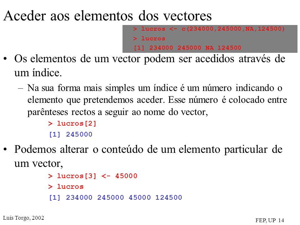 Aceder aos elementos dos vectores