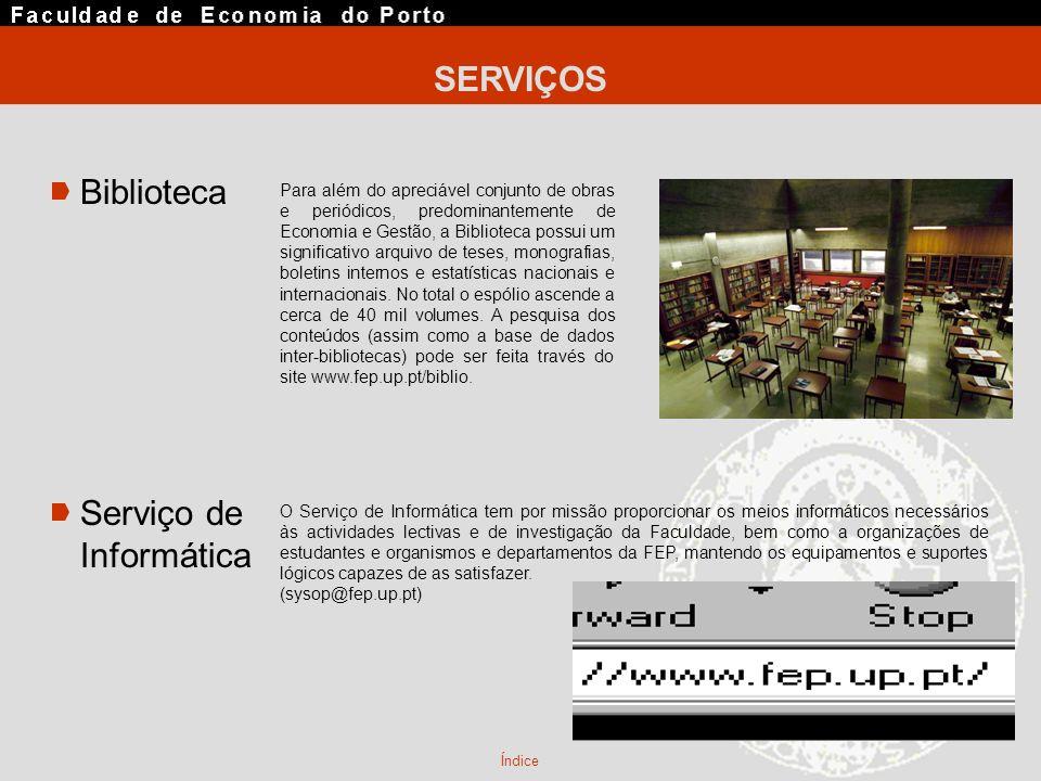 SERVIÇOS Biblioteca Serviço de Informática