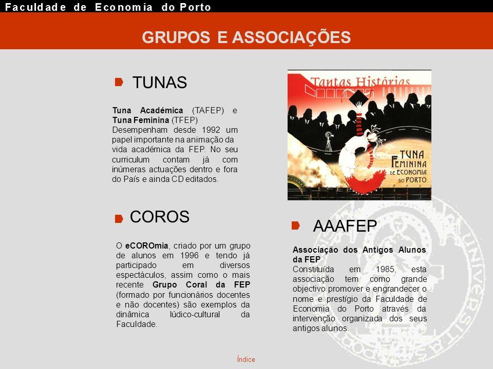 GRUPOS E ASSOCIAÇÕES TUNAS COROS AAAFEP