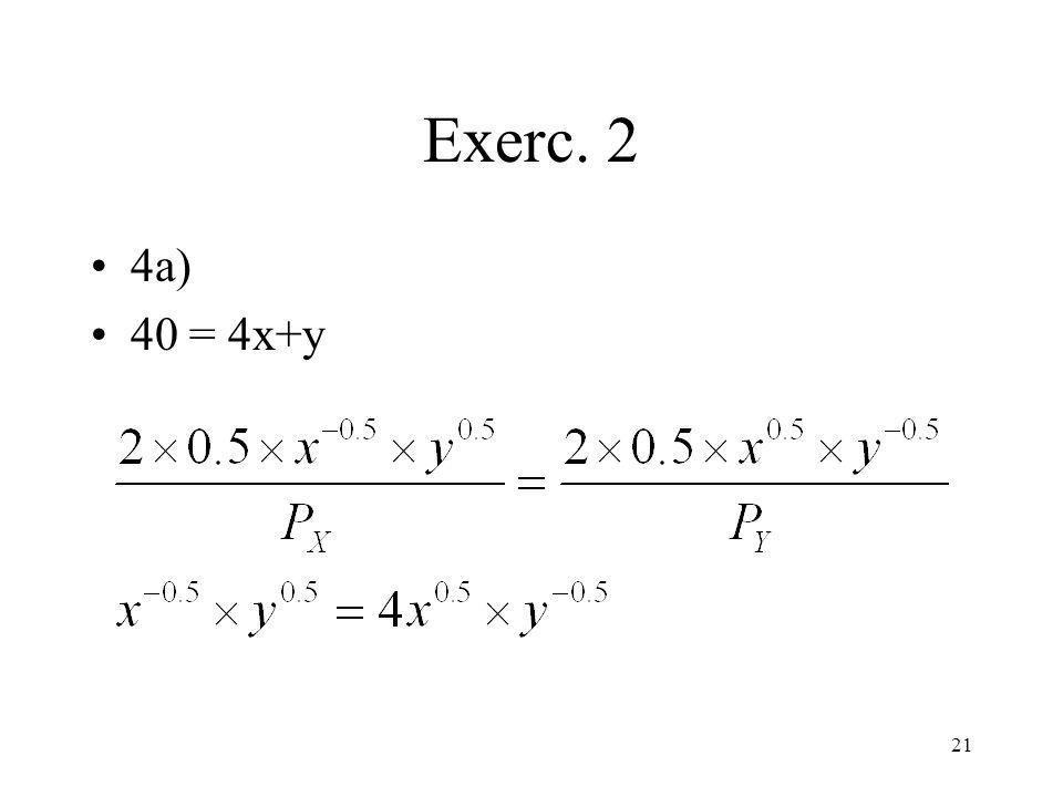 Exerc. 2 4a) 40 = 4x+y