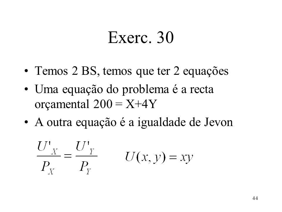 Exerc. 30 Temos 2 BS, temos que ter 2 equações