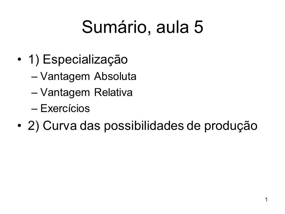 Sumário, aula 5 1) Especialização