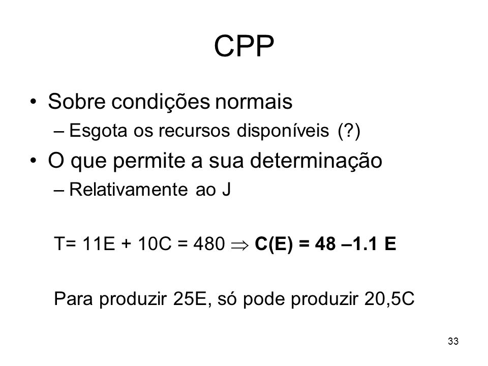 CPP Sobre condições normais O que permite a sua determinação