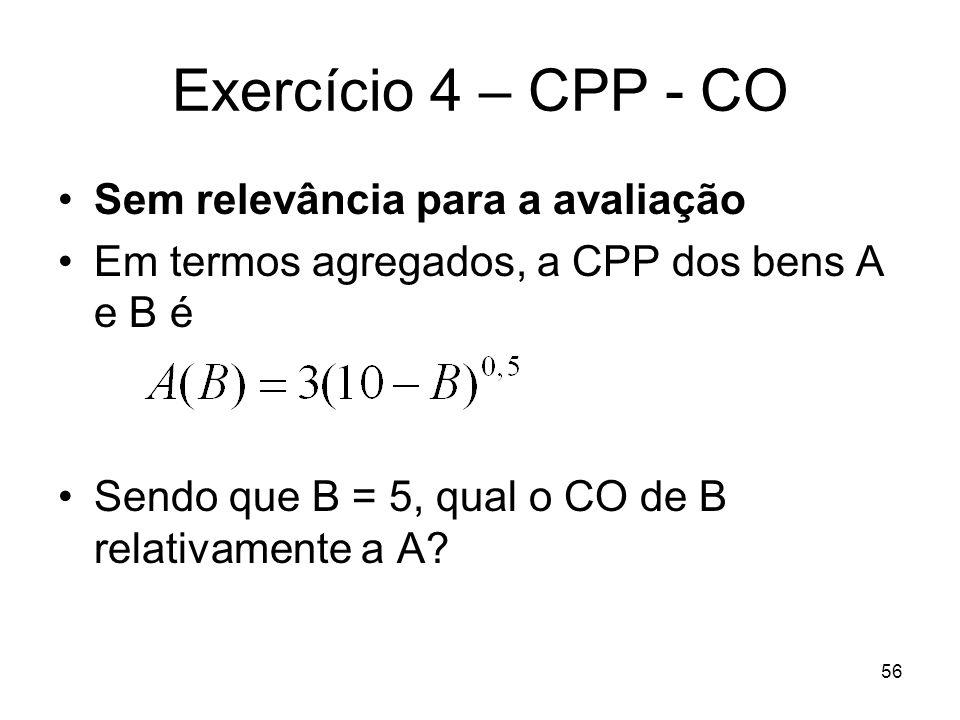 Exercício 4 – CPP - CO Sem relevância para a avaliação