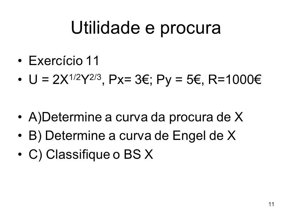 Utilidade e procura Exercício 11