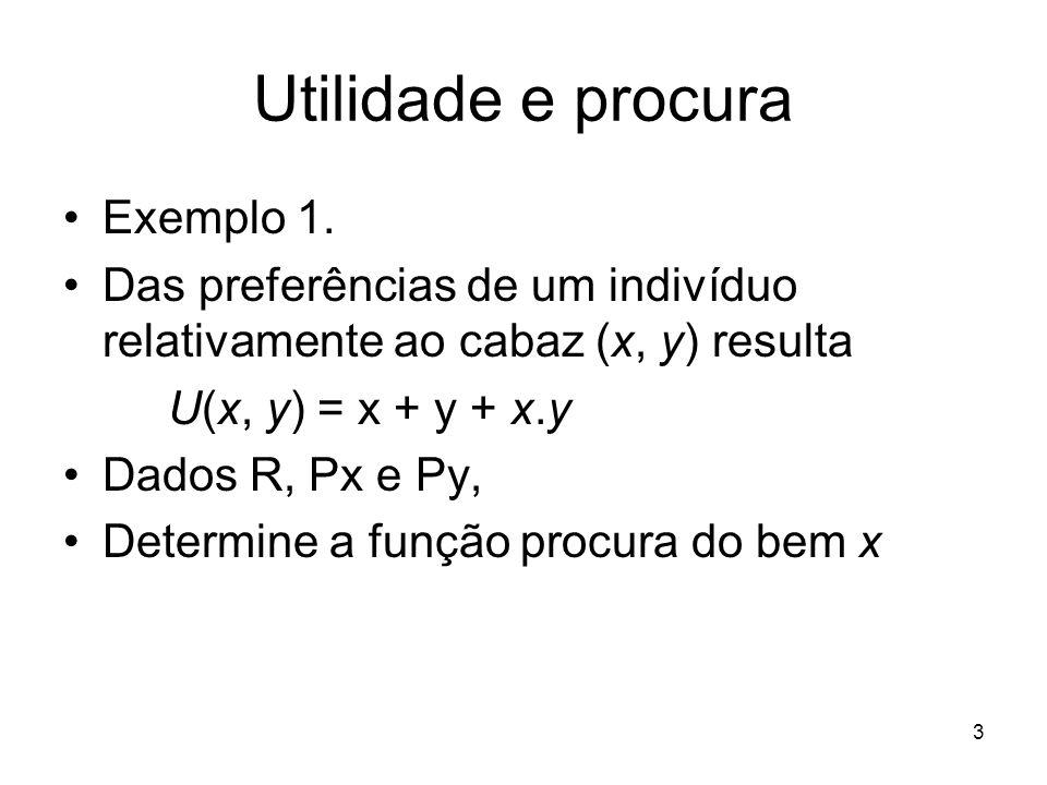 Utilidade e procura Exemplo 1.