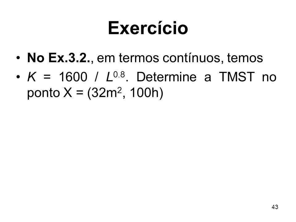 Exercício No Ex.3.2., em termos contínuos, temos