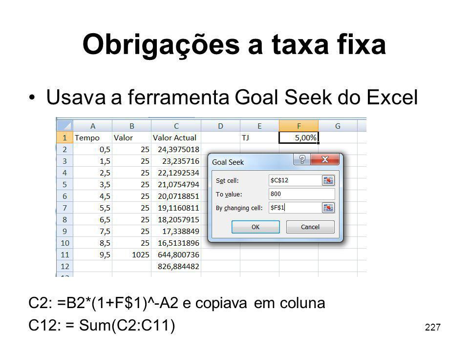 Obrigações a taxa fixa Usava a ferramenta Goal Seek do Excel