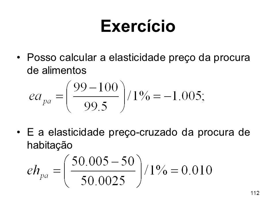 Exercício Posso calcular a elasticidade preço da procura de alimentos