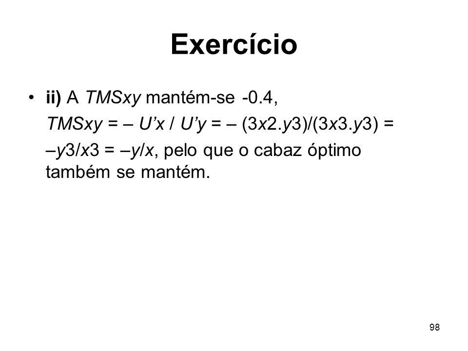 Exercício ii) A TMSxy mantém-se -0.4,