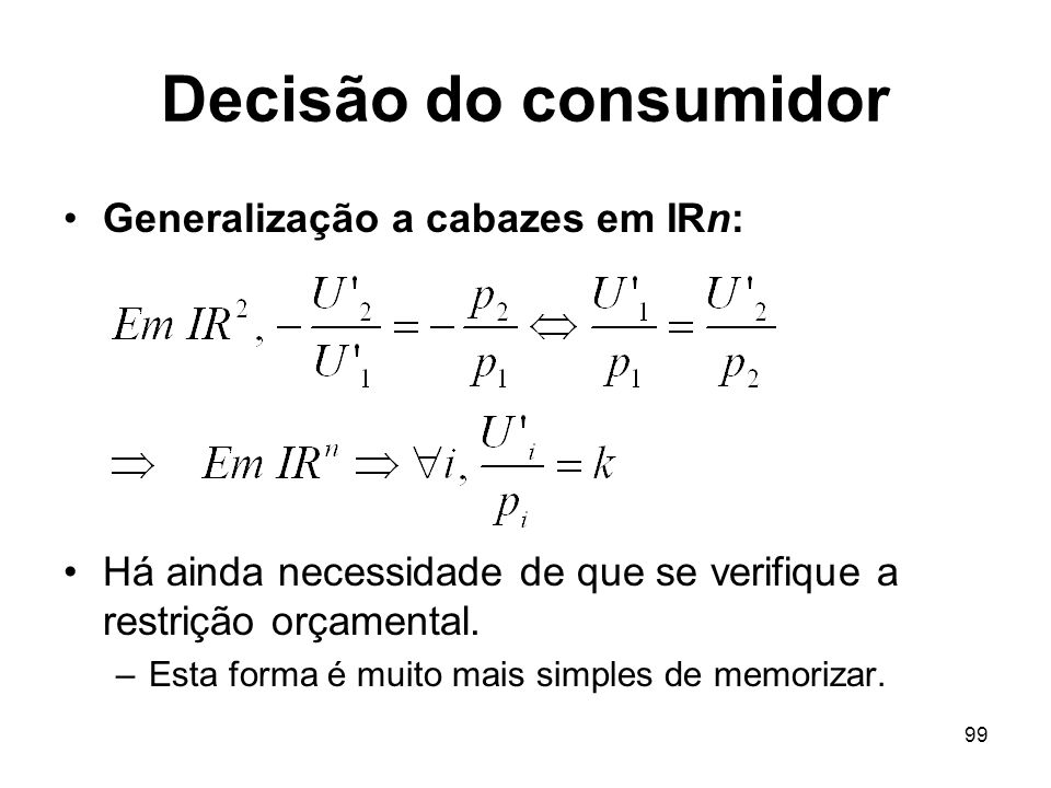 Decisão do consumidor Generalização a cabazes em IRn:
