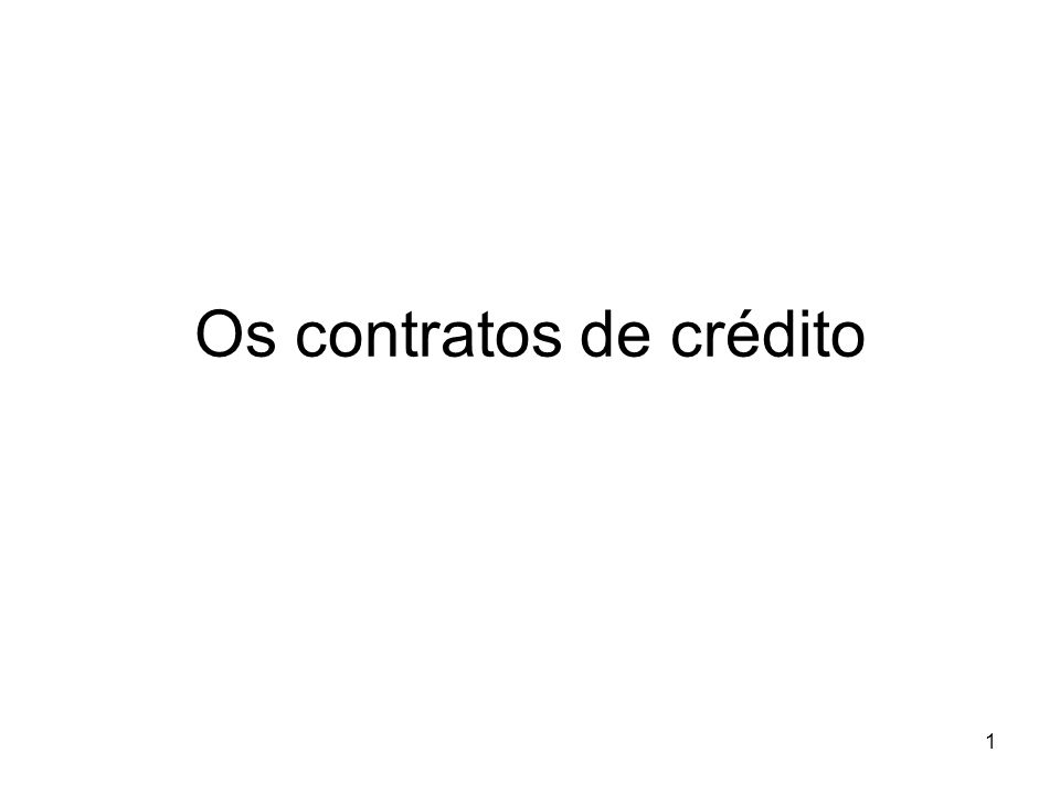 Os contratos de crédito