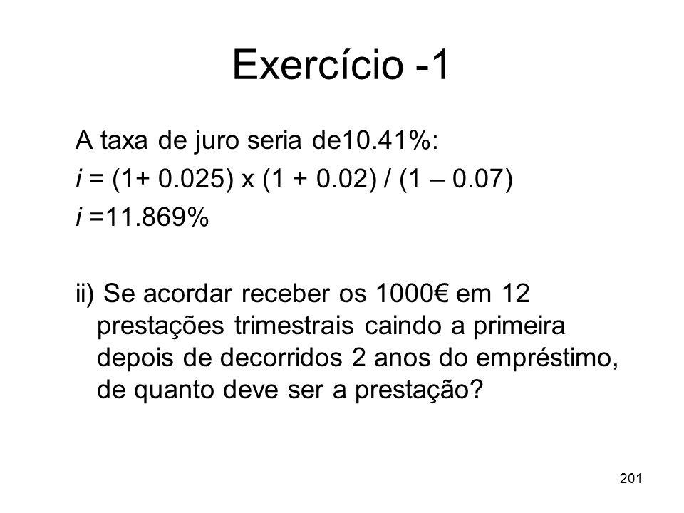 Exercício -1 A taxa de juro seria de10.41%:
